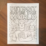 Detroit Saves the World